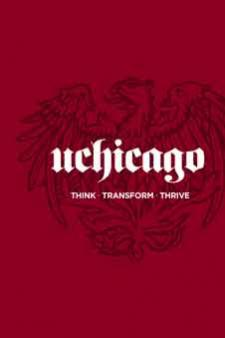 Think Transform Thrive - UChicago Admissions Overview